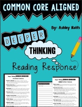 Common Core Deeper Thinking Reading Response