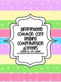Common Core Differentiated Comprehension Activities (Ficti