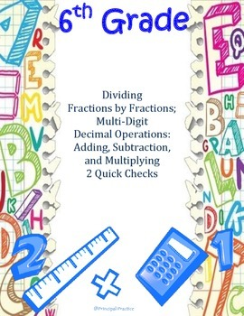 Common Core Dividing Fractions and Decimal Operations Quick Checks