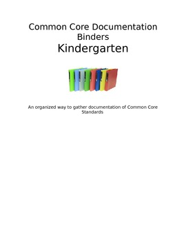 Common Core Documentation Binders: Kindergarten
