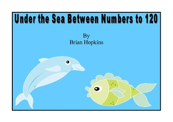 "Common Core Dolphin Under The Sea ""Between"" Numbers to 120"