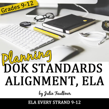Common Core ELA 9-12 Webb's Depth of Knowledge Alignment Checklist