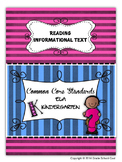 Common Core ELA Assessments Grade K (Reading Informational Text)