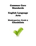 Common Core ELA Checklist Kindergarten-Grade5
