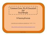 Common Core ELA Checklist for 2nd Grade – 3 Marking Periods!