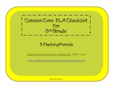 Common Core ELA Checklist for 3rd Grade – 3 Marking Periods!
