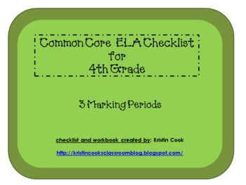 Common Core ELA Checklist for 4th Grade - 3 Marking Periods!