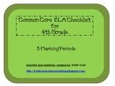 Common Core ELA Checklist for 4th Grade - 3 Marking Periods!