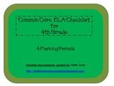 Common Core ELA Checklist for 4th Grade – 4 Marking Periods!