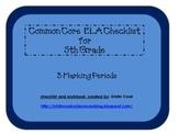 Common Core ELA Checklist for 5th Grade – 3 Marking Periods!