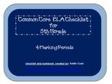 Common Core ELA Checklist for 5th Grade – 4 Marking Periods!