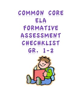 Common Core ELA Formative Assessment Checklist Gr. 1-2