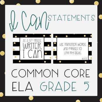 Common Core ELA Grade 5 I Can Statements