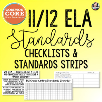 Common Core 11/12 ELA Checklists + Standard Strips