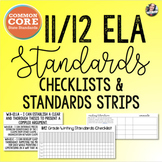 Common Core 11/12 ELA Checklists + Standard Strips