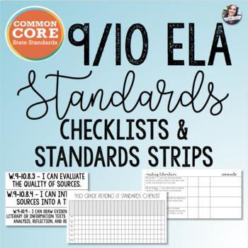 Common Core 9/10 ELA Checklists + Standard Strips