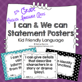 I Can Statements 5th Grade ELA Posters | I Can & We Can - Kid Language