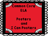 Common Core ELA I can Posters