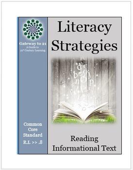 Common Core Literacy Strategies/Centers (CCSS.ELA-RI.>>8) (Grades 2-8)