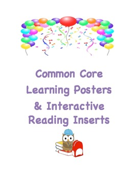 Common Core ELA Posters or Interactive Reading Notebook Inserts 1