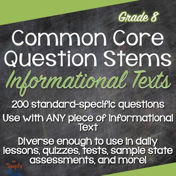 Common Core ELA Question Stems for Informational Texts - Grade 8