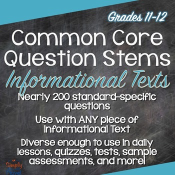 Common Core ELA Question Stems for Informational Texts - Grades 11-12