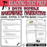 Common Core ELA Reading Test Prep Lesson BUNDLE : Hardware Narrative