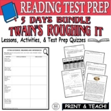 Common Core ELA Reading Test Prep Lesson BUNDLE: Roughing It by Mark Twain