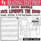 Common Core ELA Reading Test Prep Lesson BUNDLE: The Road by Jack London