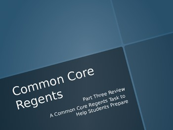 Common Core ELA Regents Review PART THREE