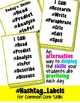 "Common Core ELA Skills ""I Can..."" Hashtags for Display"
