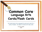 Common Core ELA Standards 4th Grade-Flash Cards-Note Cards