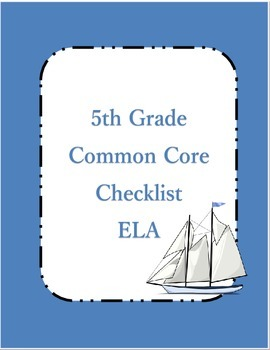 Common Core ELA Standards Checklist 5th grade