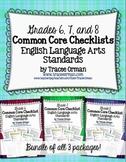 Common Core ELA Standards Checklists Grades 6, 7, 8