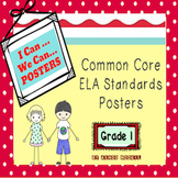 Common Core  ELA Posters for Grade 1