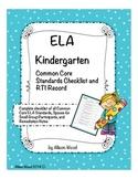 Common Core ELA Standards and RTI Checklist Kindergarten