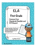 Common Core ELA Standards and RTI Checklist First Grade