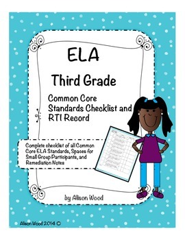 Common Core ELA Standards and RTI Checklist Third Grade