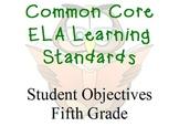 Common Core ELA Student Objectives Grade 5