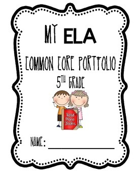 Common Core ELA Student Portfolio