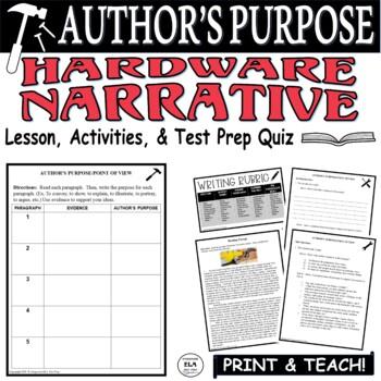 Common Core ELA Test Prep Author's Purpose Lesson: Hardware (Narrative)