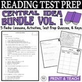 ELA Test Prep Central Idea BUNDLE Vol. 1:  5 Lessons/Quizzes/Activities