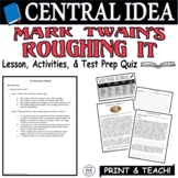 Common Core ELA Test Prep Central Idea Lesson: Roughing It by Mark Twain