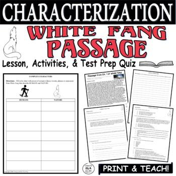 Common Core ELA Test Prep Characterization Lesson:  White Fang by Jack London