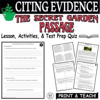 Common Core ELA Test Prep Citing Evidence Lesson:  The Secret Garden (Fiction)