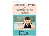 Common Core ELA Test Prep: Multiple Choice Question Types