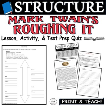 Common Core ELA Test Prep Structure Lesson: Roughing It by Mark Twain