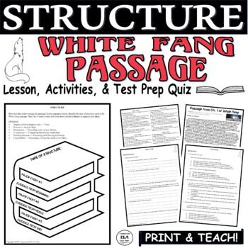 Common Core ELA Test Prep Structure Lesson:  White Fang by Jack London