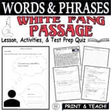 Common Core ELA Test Prep Words & Phrases Lesson:  White Fang by Jack London