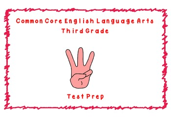 Common Core ELA Third Grade Test Prep Part C
